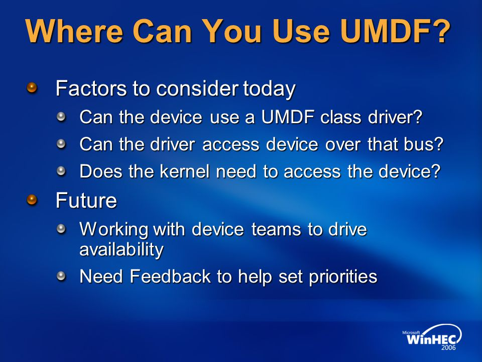 Where Can You Use UMDF Factors to consider today Future