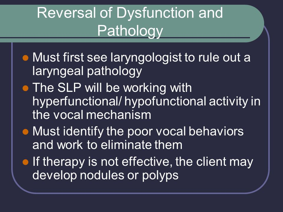 Reversal of Dysfunction and Pathology