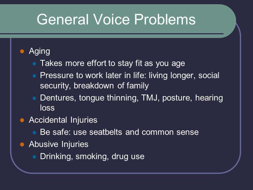 General Voice Problems