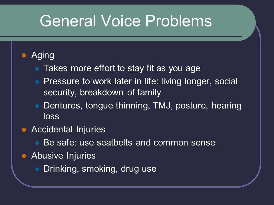 General Voice Problems