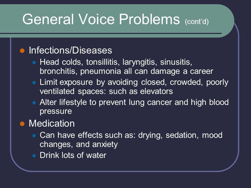 General Voice Problems (cont'd)