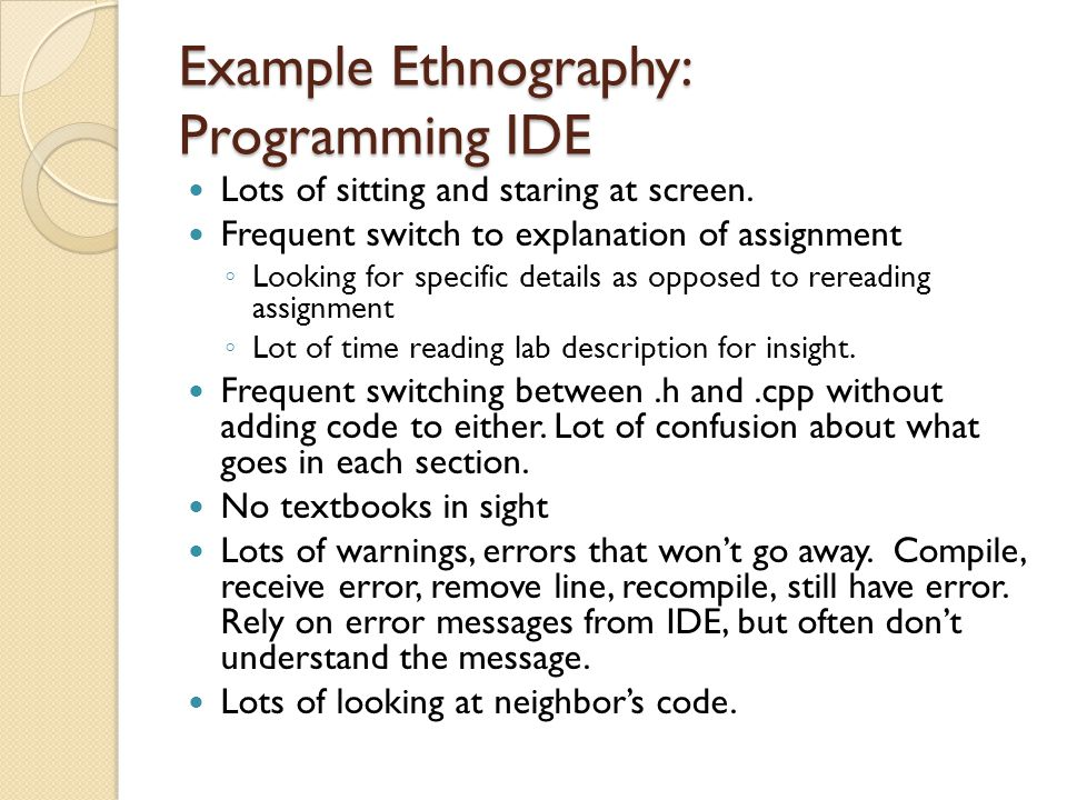 Example Ethnography: Programming IDE