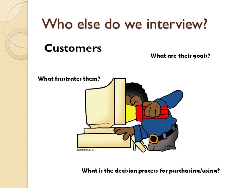 Who else do we interview