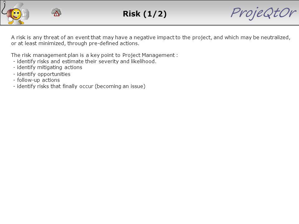 Risk (1/2) - identify opportunities