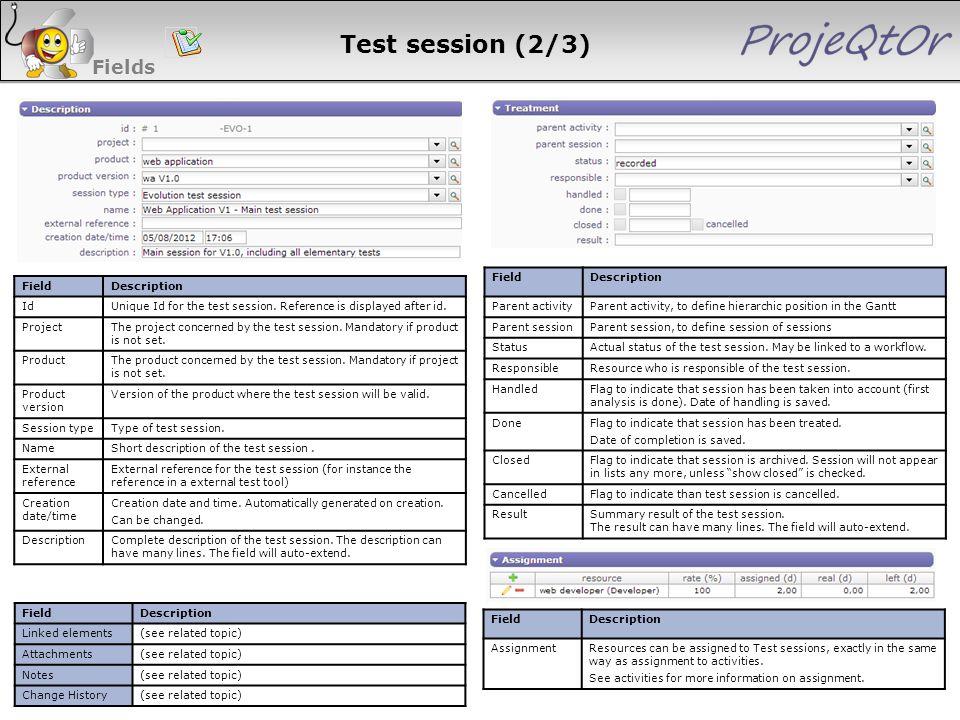 Test session (2/3) Fields 85 85 85 85 Field Description