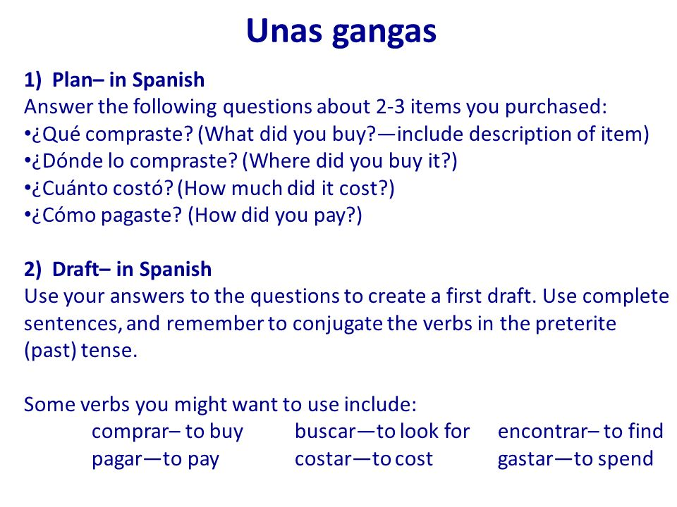 Unas gangas 1) Plan– in Spanish