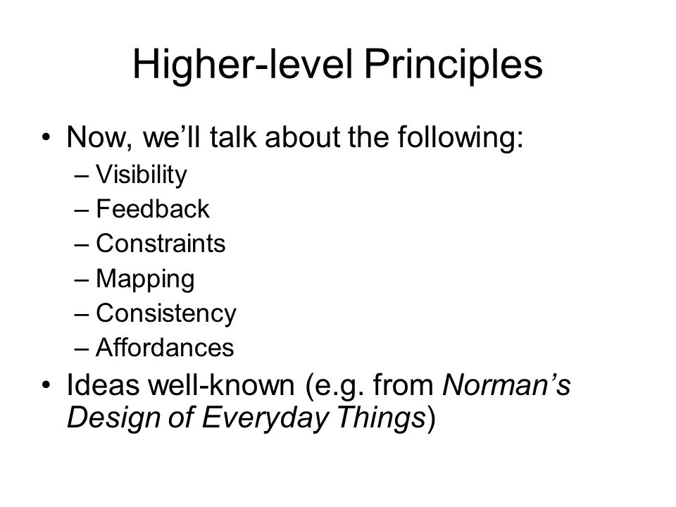 Higher-level Principles