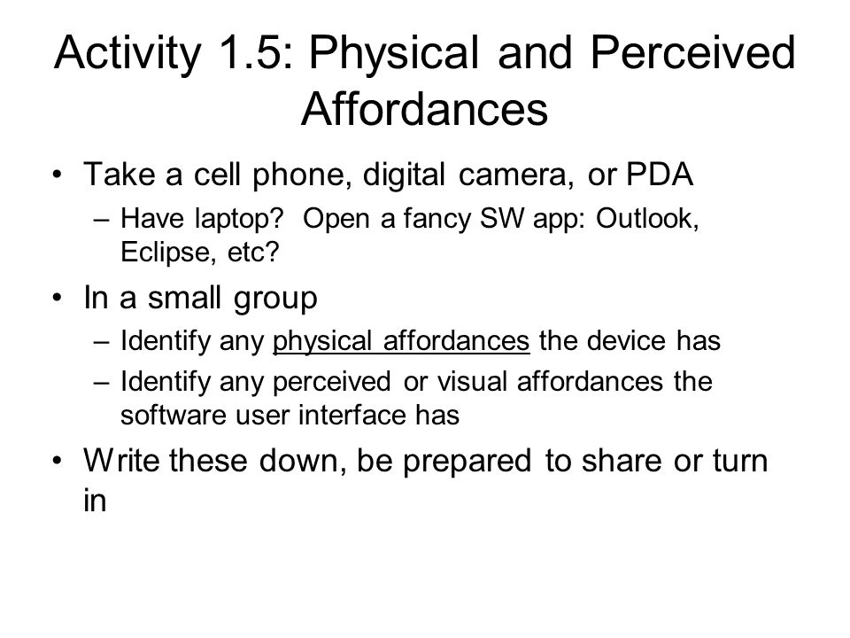 Activity 1.5: Physical and Perceived Affordances