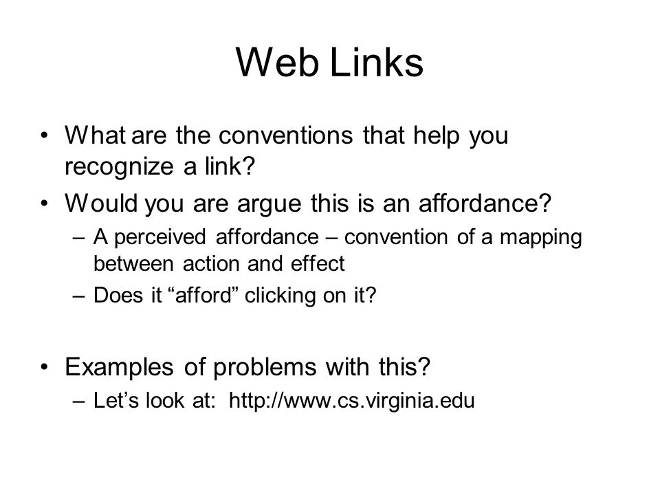 Web Links What are the conventions that help you recognize a link