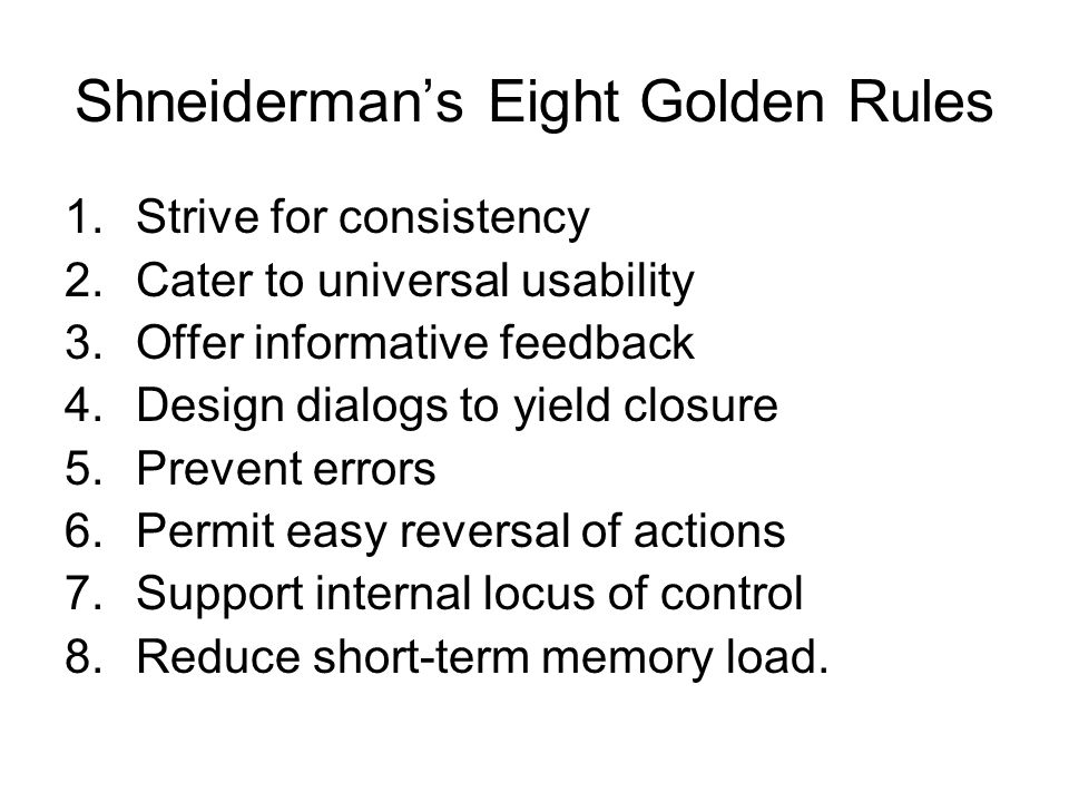 Shneiderman's Eight Golden Rules