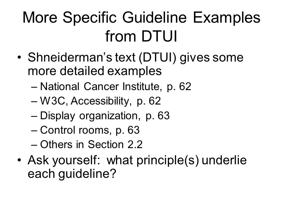 More Specific Guideline Examples from DTUI