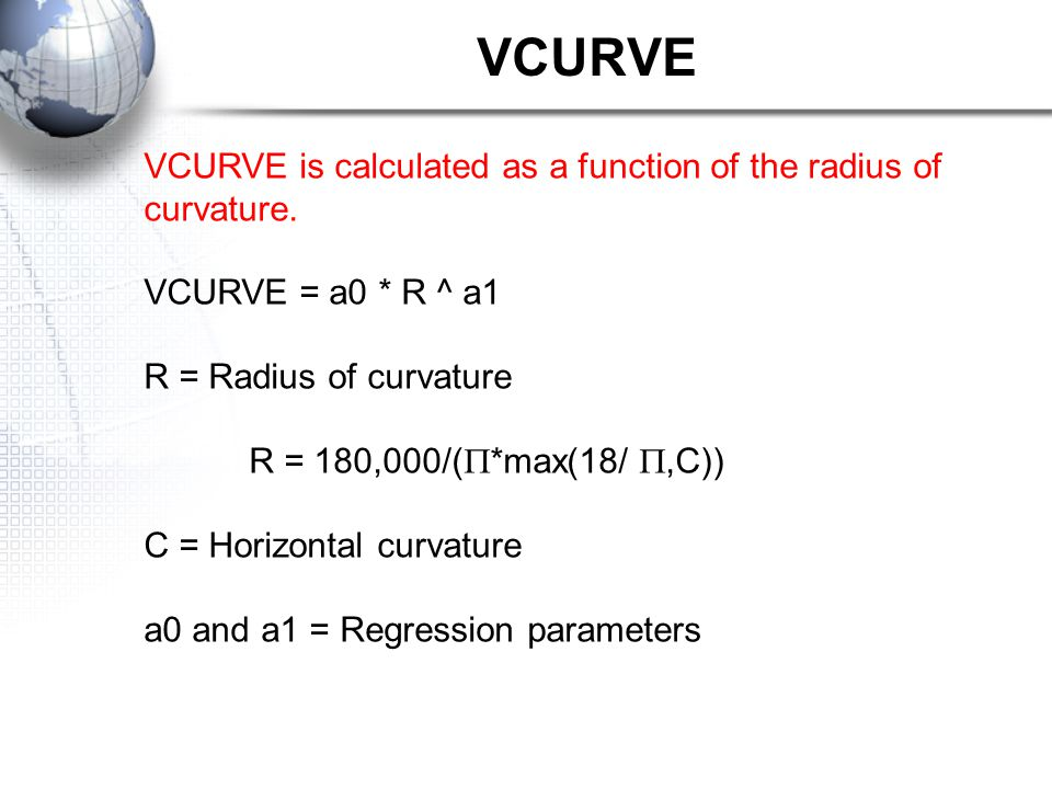 VCURVE VCURVE is calculated as a function of the radius of curvature.