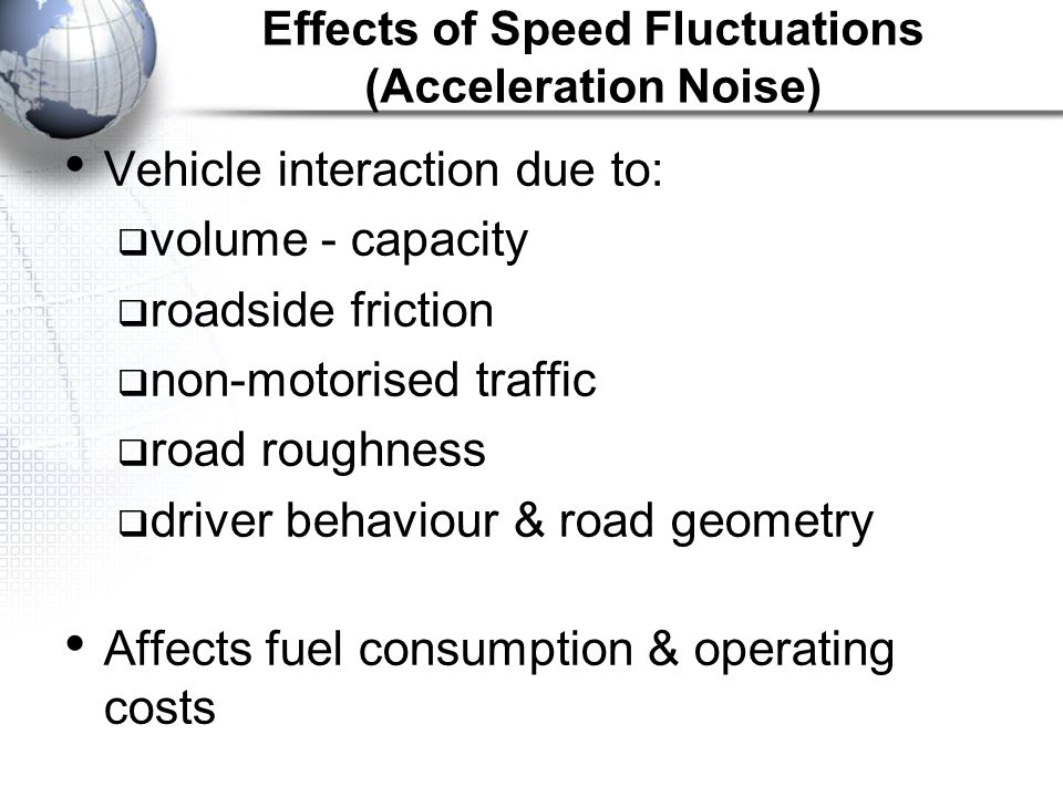 Effects of Speed Fluctuations (Acceleration Noise)