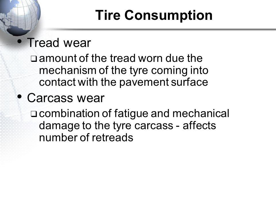 Tire Consumption Tread wear Carcass wear