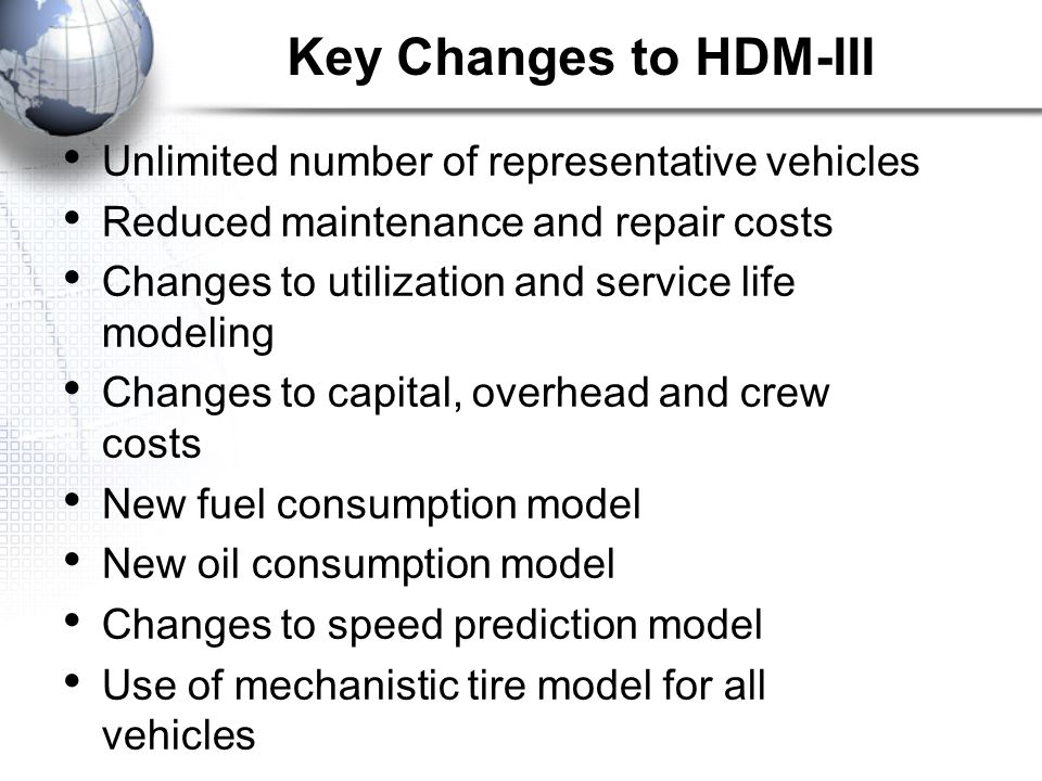Key Changes to HDM-III Unlimited number of representative vehicles