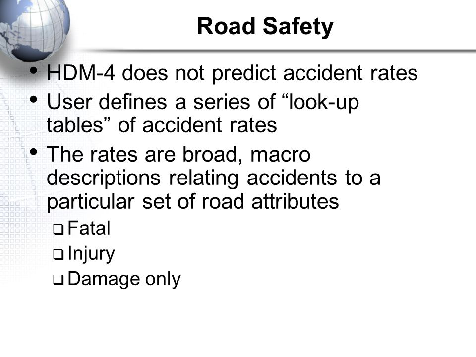 Road Safety HDM-4 does not predict accident rates