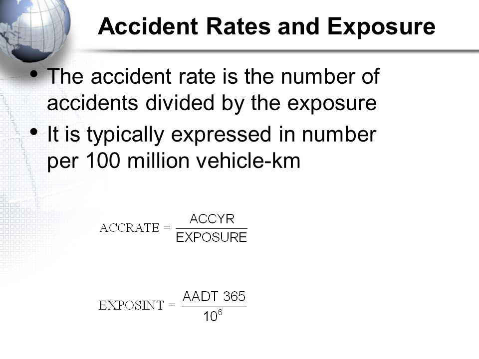 Accident Rates and Exposure