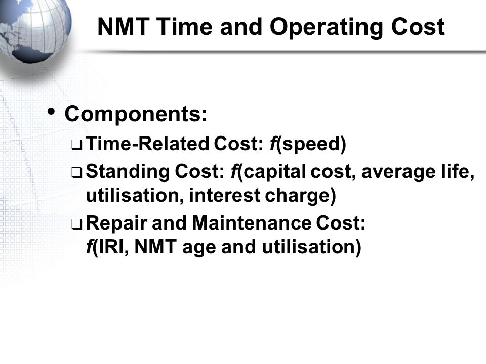 NMT Time and Operating Cost