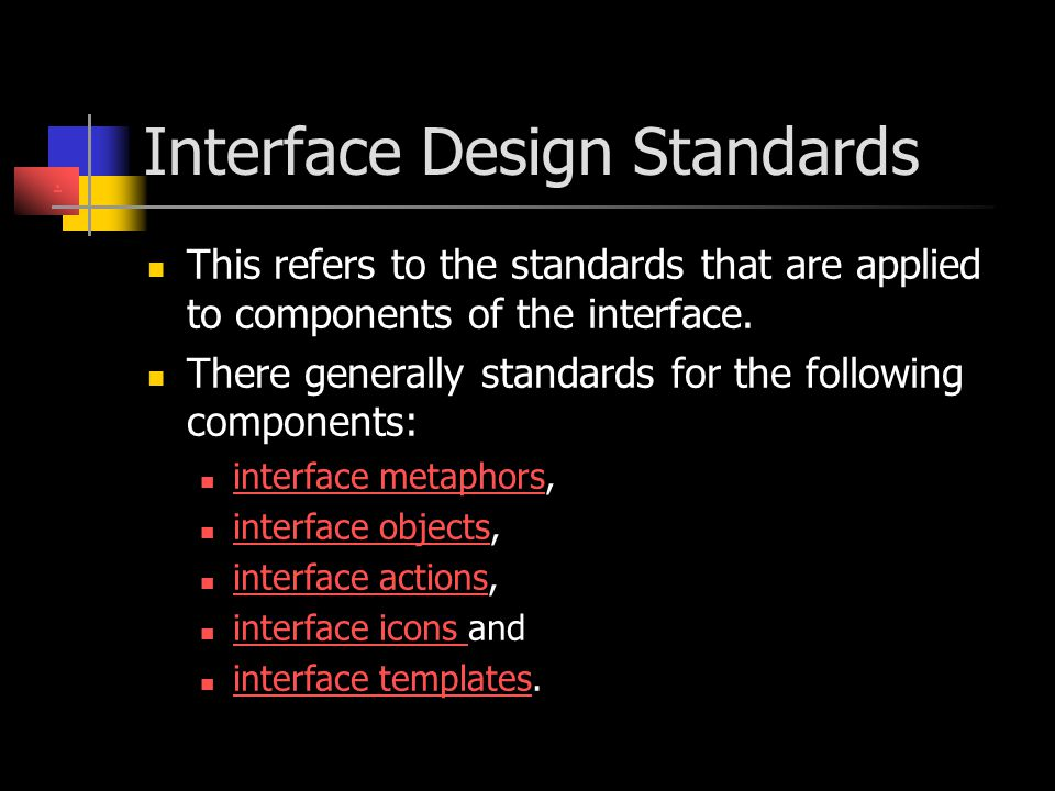 Interface Design Standards