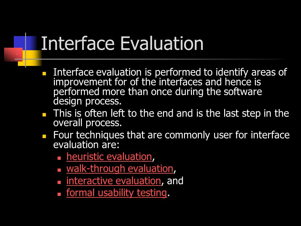 Interface Evaluation .