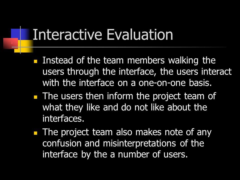 Interactive Evaluation