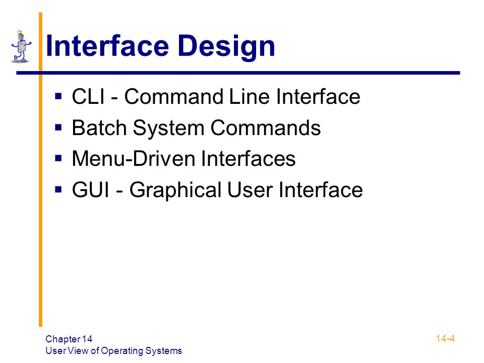 Interface Design CLI - Command Line Interface Batch System Commands