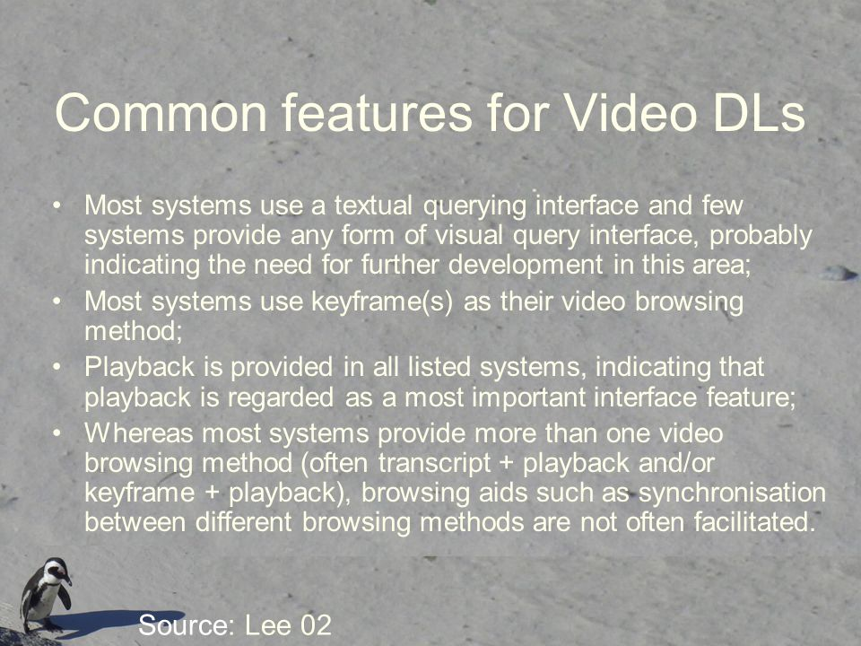 Common features for Video DLs