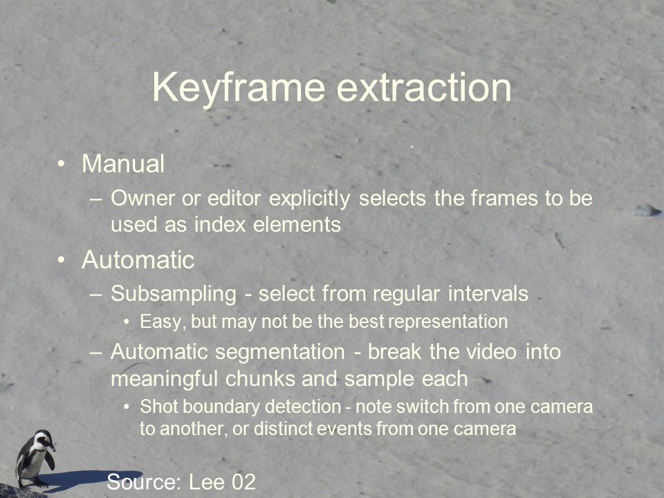 Keyframe extraction Manual Automatic