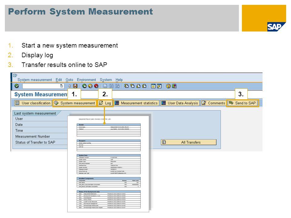Perform System Measurement