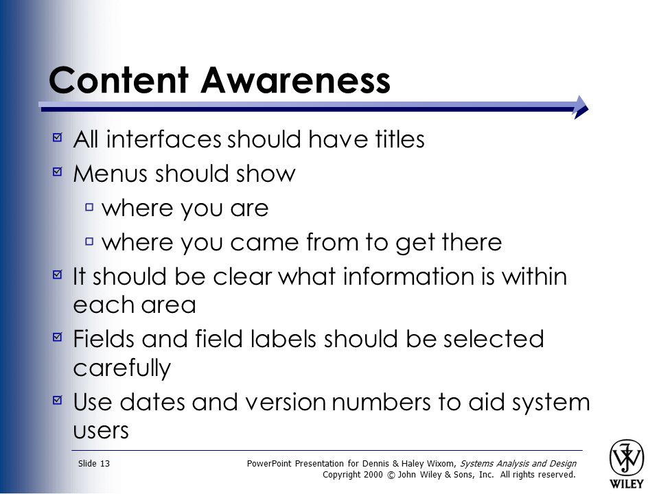 Content Awareness All interfaces should have titles Menus should show