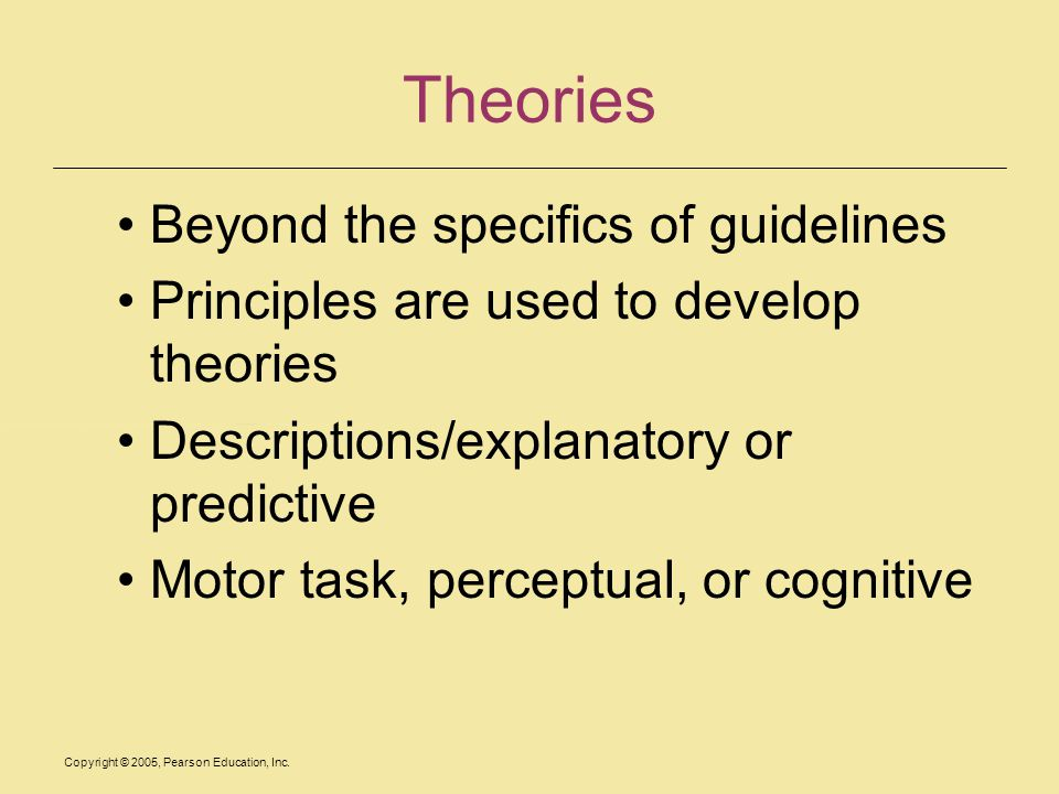 Theories Beyond the specifics of guidelines