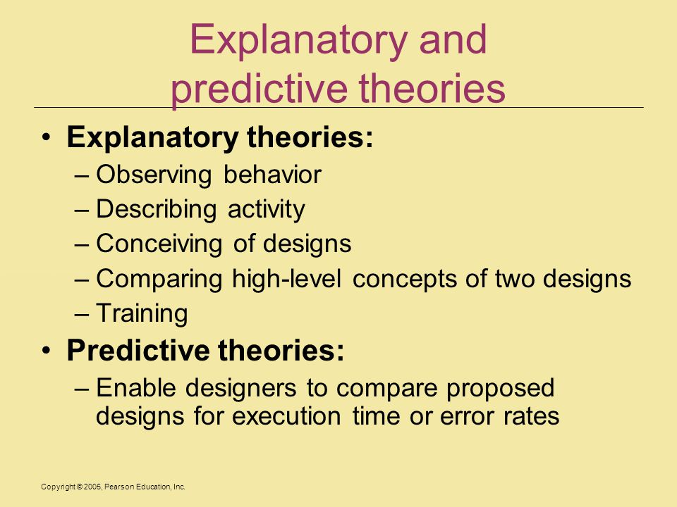 Explanatory and predictive theories