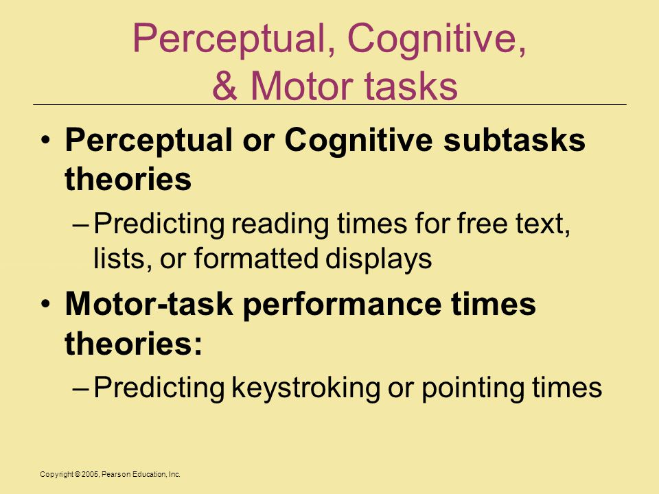 Perceptual, Cognitive, & Motor tasks