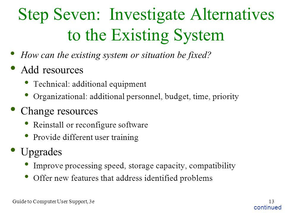 Step Seven: Investigate Alternatives to the Existing System
