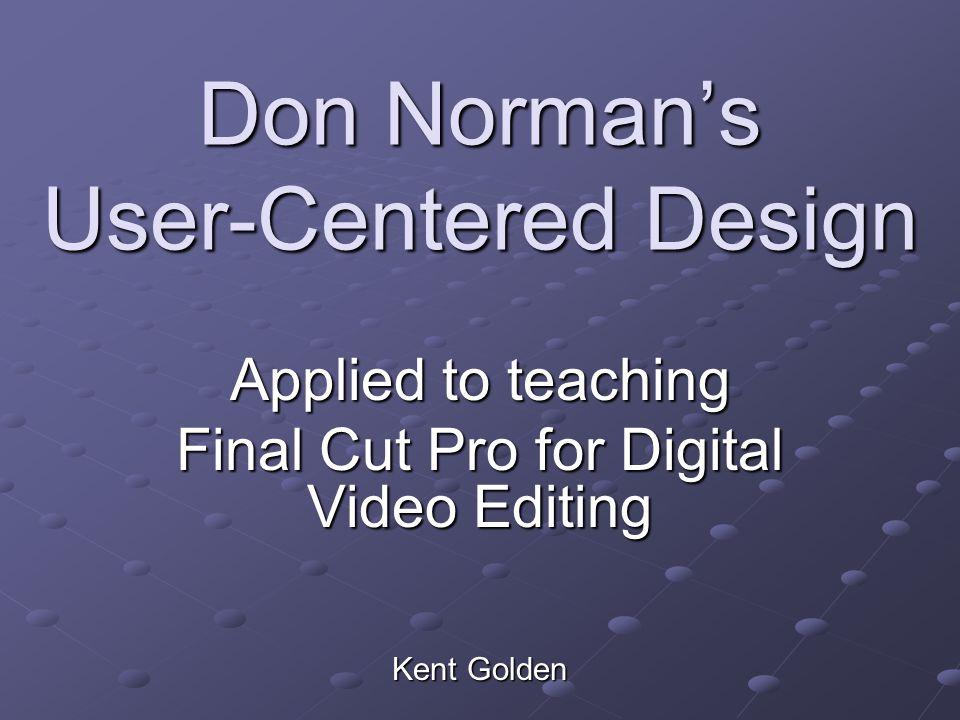 Don Norman's User-Centered Design
