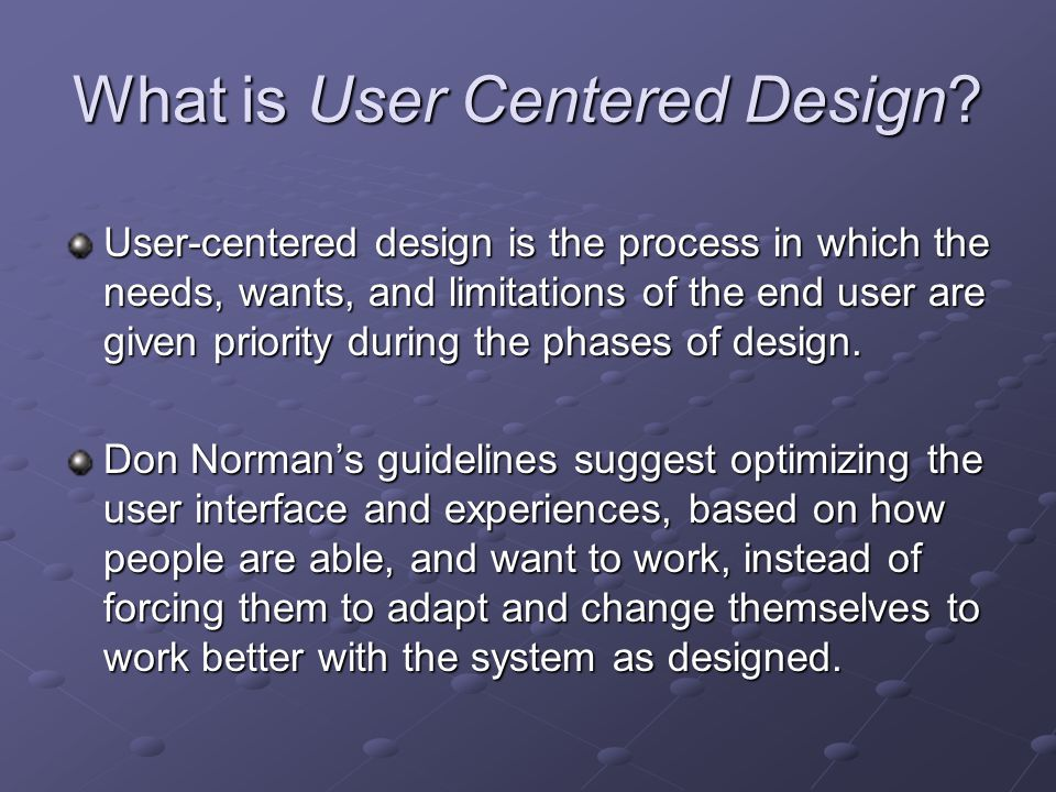 What is User Centered Design