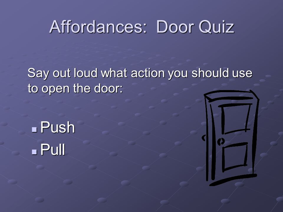 Affordances: Door Quiz