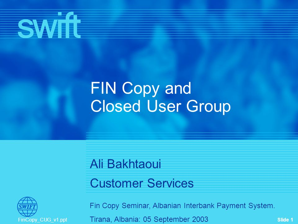 FIN Copy and Closed User Group