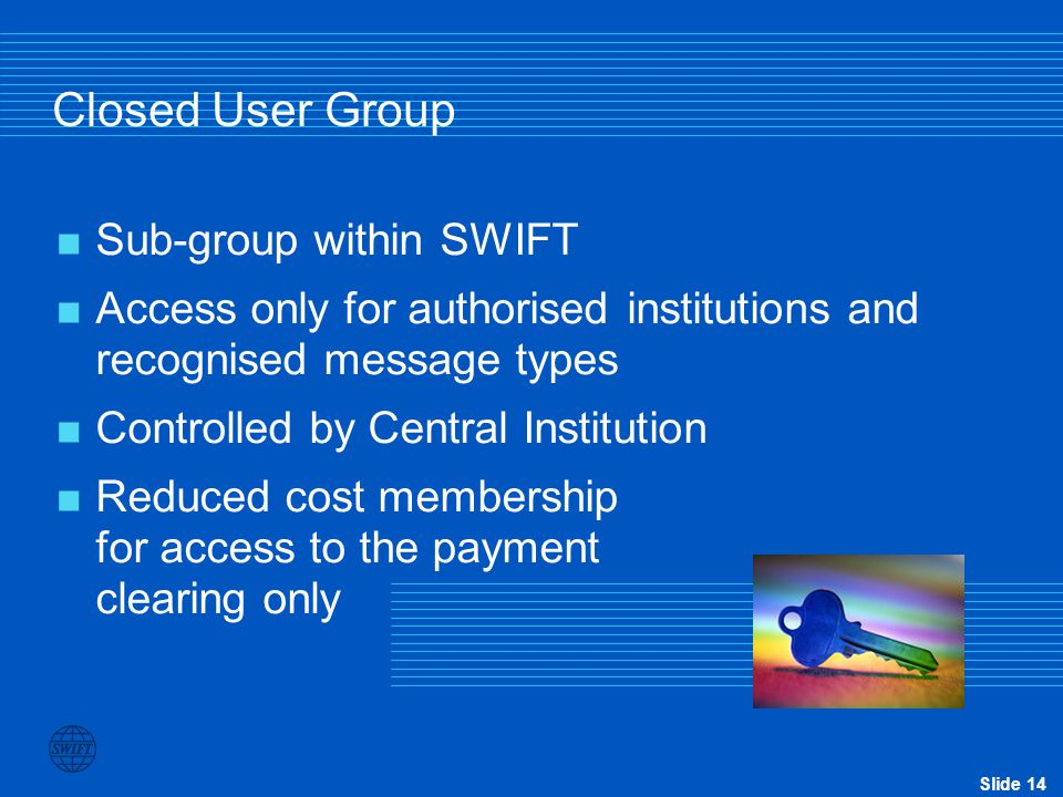 Closed User Group Sub-group within SWIFT