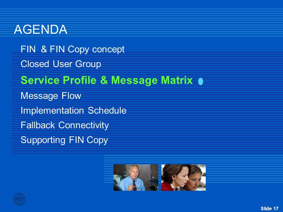 AGENDA Service Profile & Message Matrix FIN & FIN Copy concept