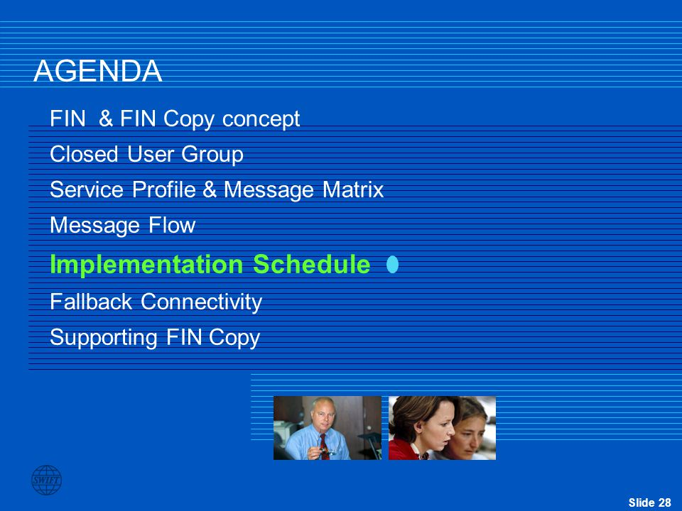 AGENDA Implementation Schedule FIN & FIN Copy concept
