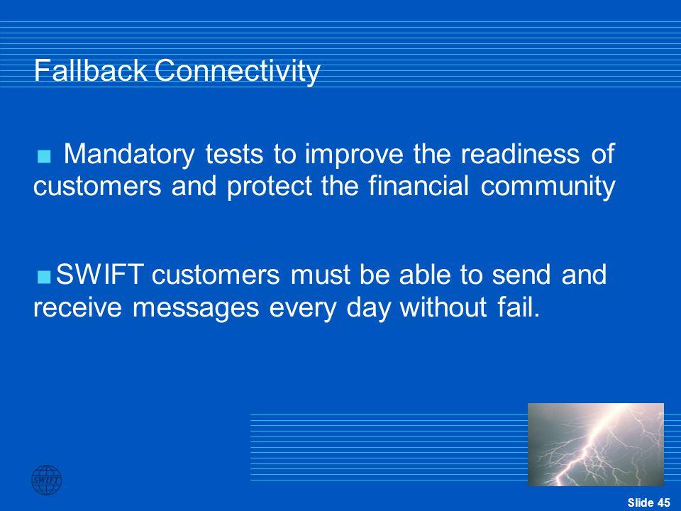 Fallback Connectivity