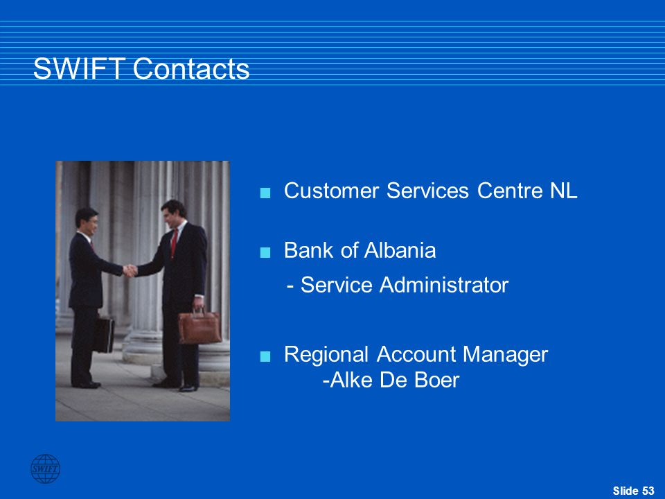 SWIFT Contacts Customer Services Centre NL Bank of Albania