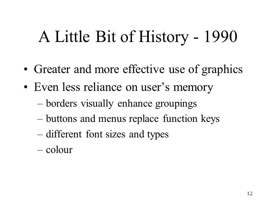 A Little Bit of History - 1990
