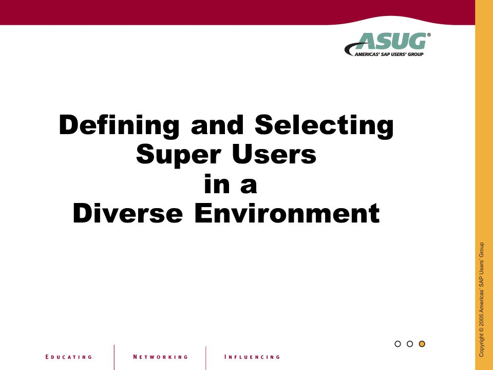 Defining and Selecting Super Users in a Diverse Environment