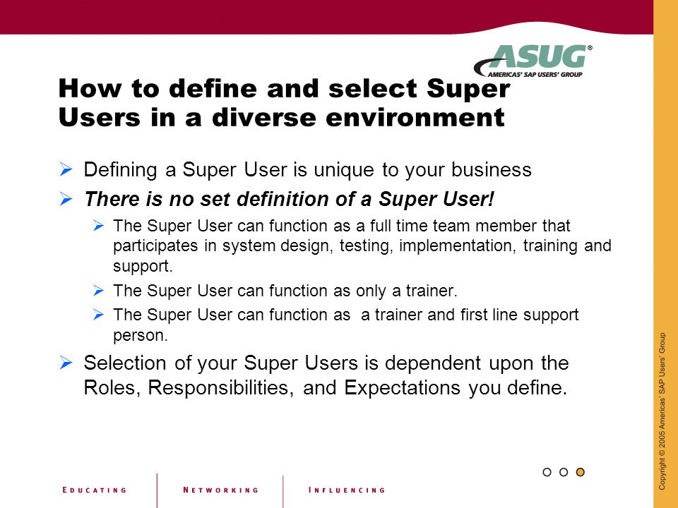 How to define and select Super Users in a diverse environment
