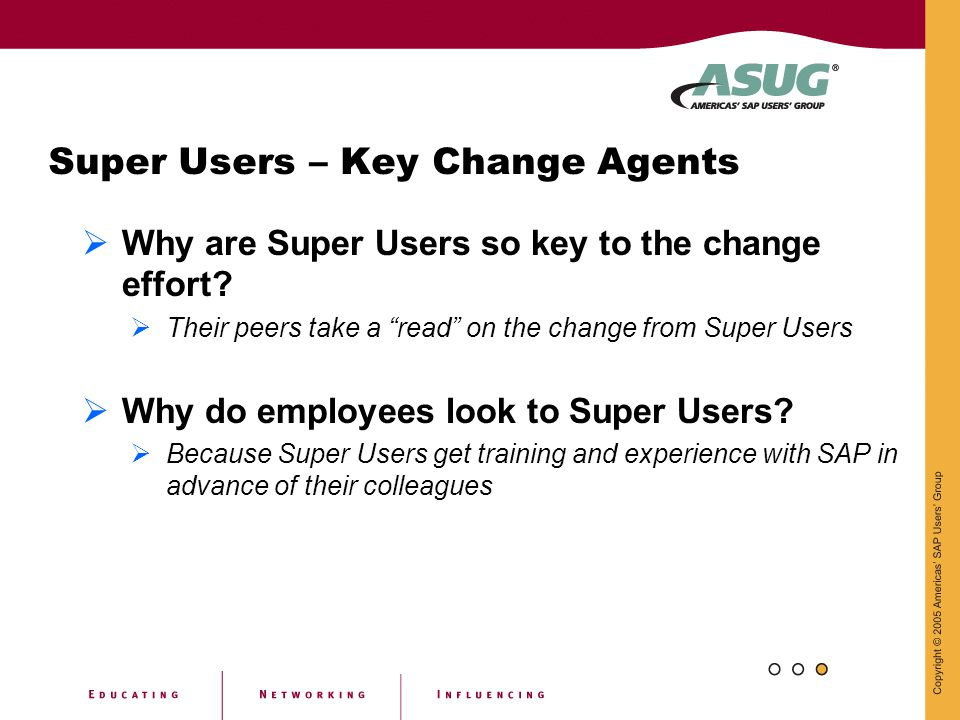 Super Users – Key Change Agents