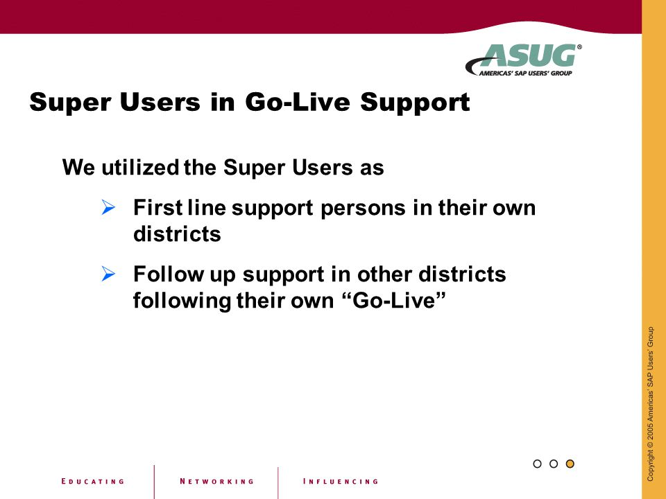 Super Users in Go-Live Support