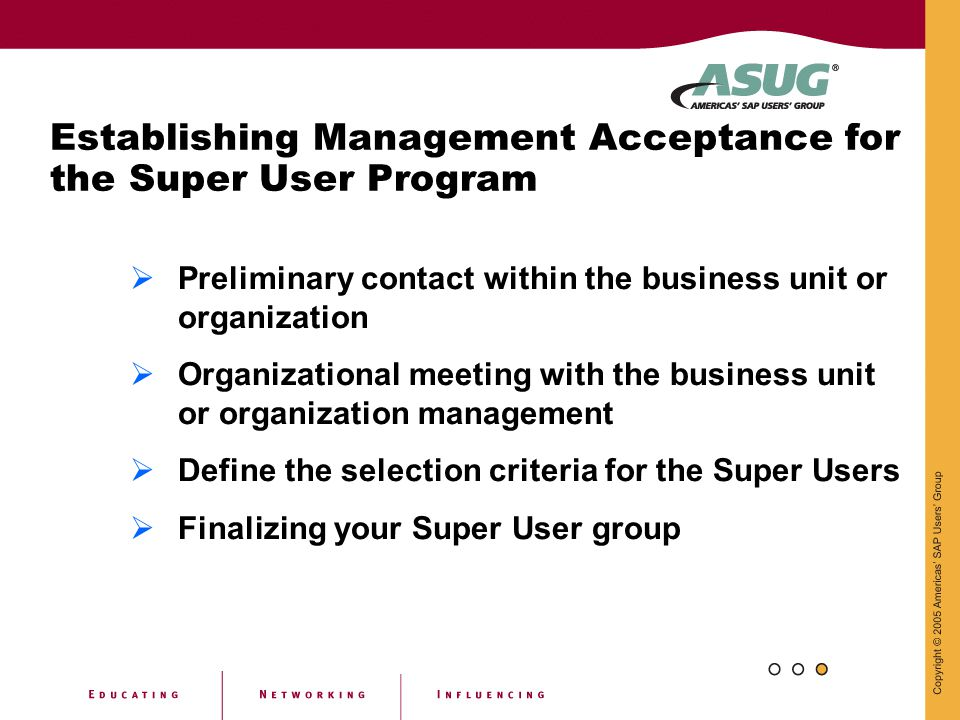 Establishing Management Acceptance for the Super User Program