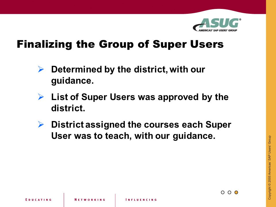 Finalizing the Group of Super Users
